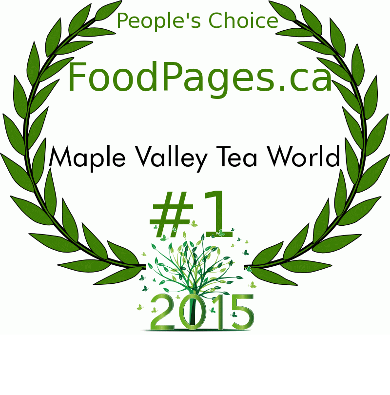 Maple Valley Tea World FoodPages.ca 2015 Award Winner