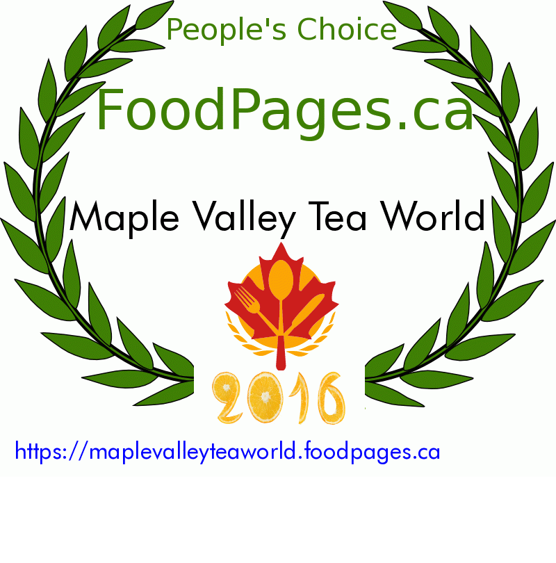 Maple Valley Tea World FoodPages.ca 2016 Award Winner
